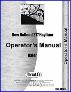 NEW HOLLAND 277 HAYLINER BALER OPERATORS MANUAL By New Holland Manuals BRAND NEW