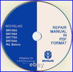 New Holland BR740A BR750A BR770A BR780A Round Baler Service Repair Manual CD NEW