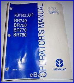New Holland BR740 BR750 BR770 BR780 Round Baler Operators Owners Manual 7/02 NH