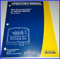 New Holland Bale Command Plus Operators Manual (for BR7060 BR7070 Round Balers)