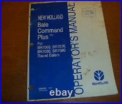 New Holland Bale Command Plus for BR7070 Round Baler Owner Operator Manual