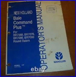New Holland Bale Command Plus for BR7090 Round Baler Owner Operator Manual