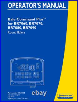 New Holland Br7060 Br7070 Br7080 Br7090 Round Baler Operator`s Manual
