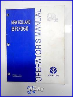 New Holland Operator's Owner's Manual Br7050 Round Baler 87744255 1/08