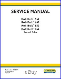 New Holland Roll-belt 450, 460, 550, 560 Round Baler Service Manual Complete S