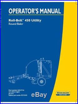 New Holland Roll-belt 460 Utility Round Baler Parts Service Operator's Manual